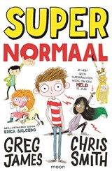 Super Normaal | Chris Smith ; Greg James | 9789048844463