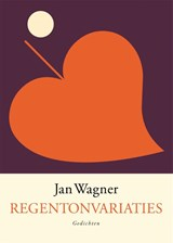 Regentonvariaties | Jan Wagner | 9789057597671