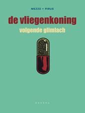 Vliegenkoning Hc03. volgende glimlach (limited edition)