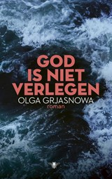 God is niet verlegen | Olga Grjasnowa | 9789403102900