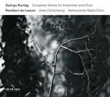 Complete Works for Ensemble and Choir | György Kurtág | 0028948128839