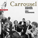 Carrousel - Holland Baroque meets Eric Vloeimans | auteur onbekend | 0723385398172