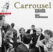 Carrousel - Holland Baroque meets Eric Vloeimans |  | 0723385398172