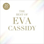The Best Of Eva Cassidy  | Eva Cassidy | 0739341020629