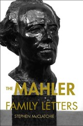 The Mahler Family Letters