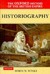 The Oxford History of the British Empire: Volume V: Historiography