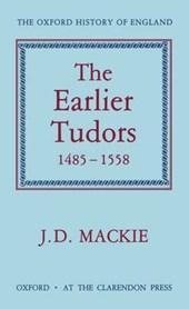 The Earlier Tudors 1485-1558