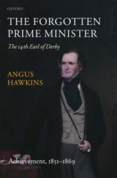 The Forgotten Prime Minister: The 14th Earl of Derby