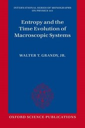 Entropy and the Time Evolution of Macroscopic Systems