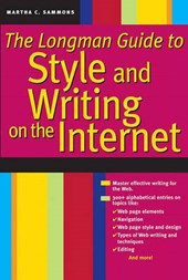 The Longman Guide to Style and Writing on the Internet
