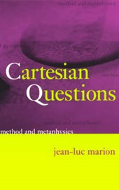 Cartesian Questions - Method and Metaphysics