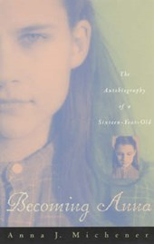 Becoming Anna - The Autobiography of a Sixteen- Year-Old (Paper)