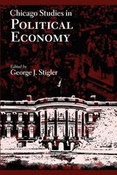 Stigler, G: Chicago Studies in Political Economy