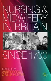 Nursing and Midwifery in Britain Since