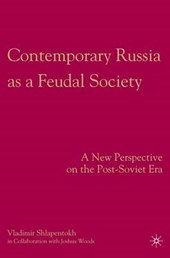 Contemporary Russia as a Feudal Society