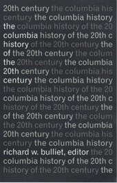 The Columbia History of the Twentieth Century