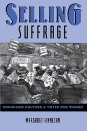 Selling Suffrage - Consumer Culture & Votes for Women (Paper)