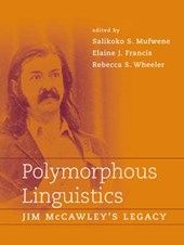 Polymorphous Linguistics - Jim McCawley's Legacy