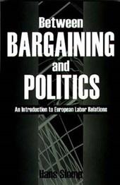 Between Bargaining and Politics