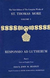 The Yale Edition of The Complete Works of St. Thomas More