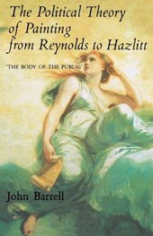 The Political Theory of Painting from Reynolds to Hazlitt