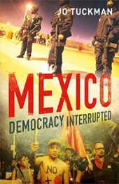 Mexico - Democracy Interrupted