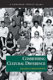 Considering Cultural Difference (A Longman Topics Reader)