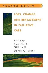 Firth, P: Loss, Change and Bereavement in Palliative Care
