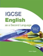 IGCSE English as a Second Language: Focus on Writing