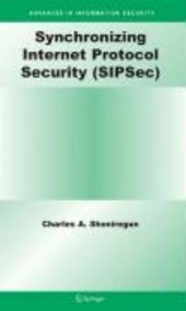 Synchronizing Internet Protocol Security (SIPSec)