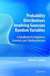 Probability Distributions Involving Gaussian Random Variables