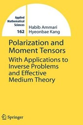 Polarization and Moment Tensors