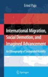 International Migration, Social Demotion, and Imagined Advancement