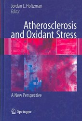 Atherosclerosis and Oxidant Stress: A New Perspective