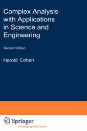 Complex Analysis with Applications in Science and Engineering