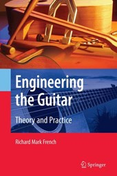 Engineering the Guitar