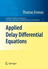 Erneux, T: Applied Delay Differential Equations