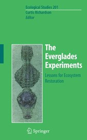 The Everglades Experiments