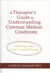 A Therapist's Guide to Understanding Common Medical Problems