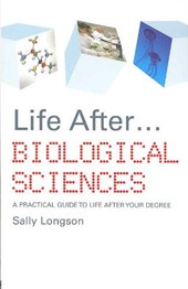 Life After...Biological Sciences