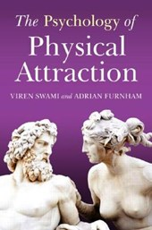 The Psychology of Physical Attraction