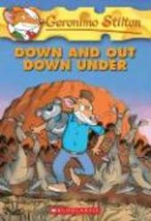 Geronimo Stilton: #29 Down and Out Down Under