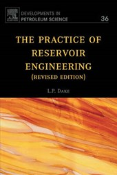 Practice of Reservoir Engineering (Revised Edition)