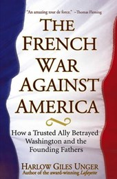 The French War Against America