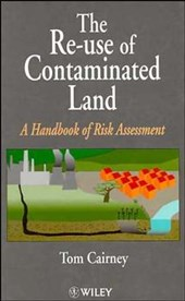 The Re-Use of Contaminated Land