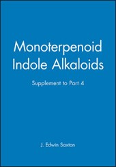 Monoterpenoid Indole Alkaloids, Supplement to Part 4
