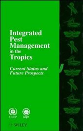 Integrated Pest Management in the Tropics
