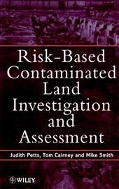 Risk-Based Contaminated Land Investigation and Assessment
