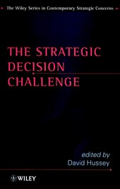 The Strategic Decision Challenge