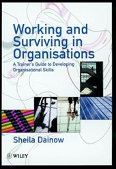 Working and Surviving in Organisations